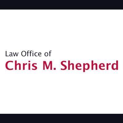 Law Office of Chris M. Shepherd